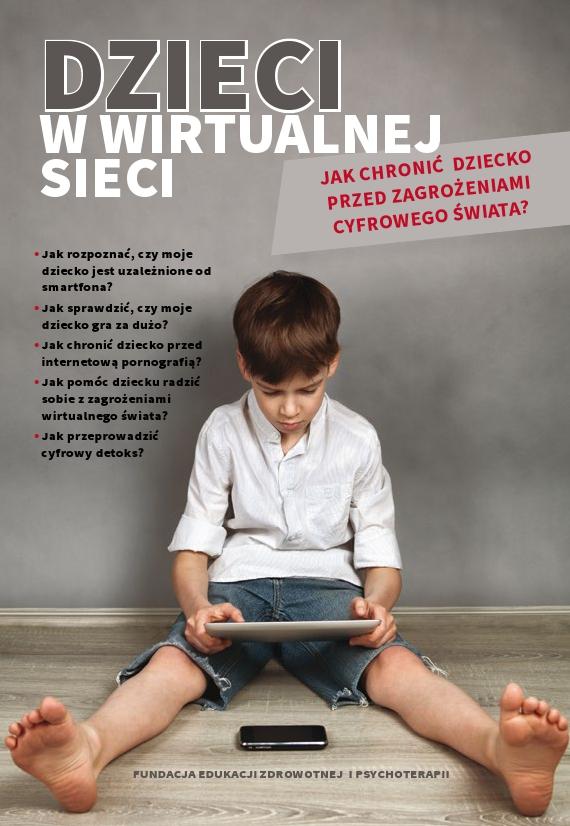 Dzieci wwirtualnej sieci [broszura]